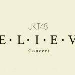 Inilah 16 Member JKT48 yang Tampil di Konser BELIEVE Surabaya