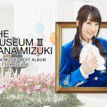 "Nana Mizuki Akan Merilis Best Album Terbarunya ""THE MUSEUM III"""
