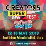 """""""Creator Super Fest"""" Akan Segera Hadir Kembali di Tahun 2018"""